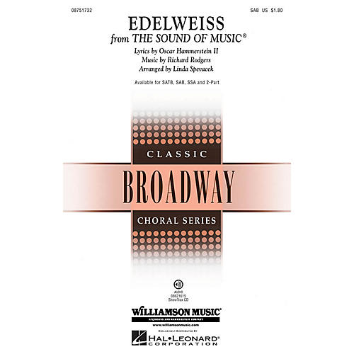 Hal Leonard Edelweiss (from The Sound of Music) SAB arranged by Linda Spevacek