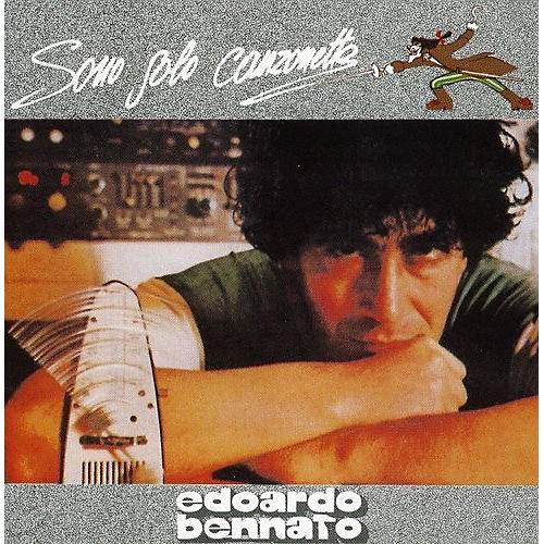 Alliance Edoardo Bennato - Sono Solo Canzonette