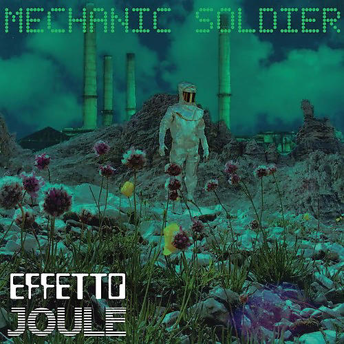 Alliance Effetto Joule - Mechanic Soldier