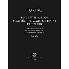 Editio Musica Budapest Einige Sätze aus der Sudelbüchern G. Chr. Lichtenbergs, Op. 37a EMB Series Softcover by György Kurtág