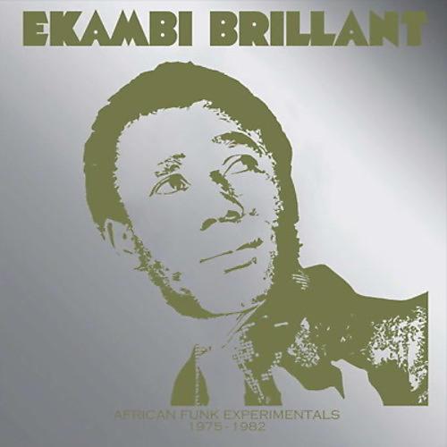 Alliance Ekambi Brillant - African Funk Experimentals (1975 To 1982)