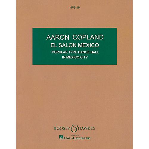 Boosey and Hawkes El Salón México Boosey & Hawkes Scores/Books Series Composed by Aaron Copland