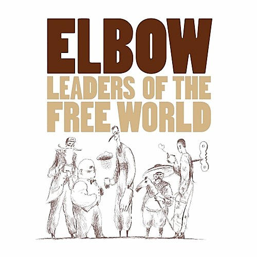 Alliance Elbow - Leaders of the Free World