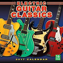 Hal Leonard Electric Guitar Classics 2017 16-Month Wall Calendar