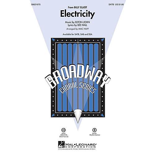 Hal Leonard Electricity (from Billy Elliot) SSA Arranged by Mac Huff
