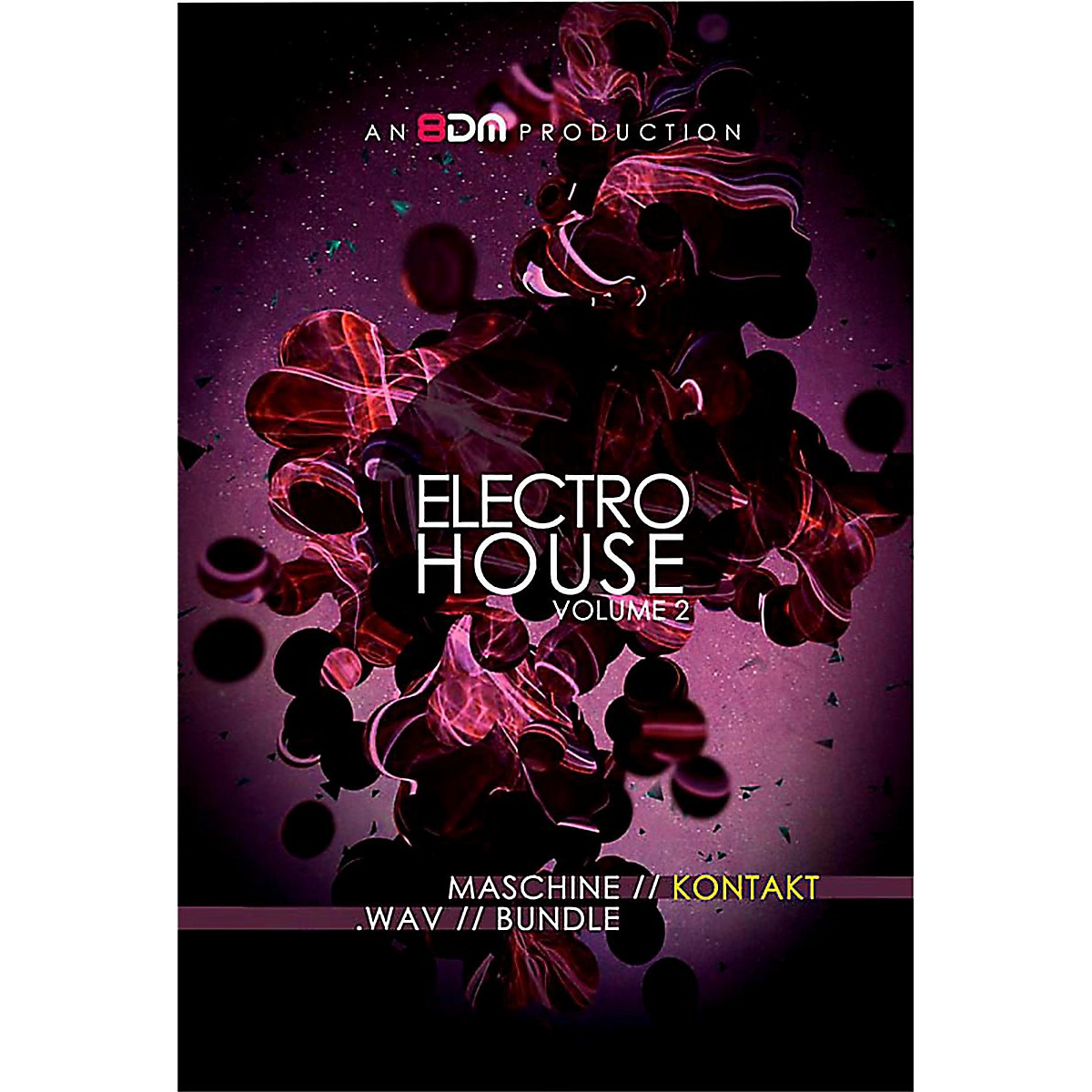 8DM Electro House Vol 2 for Kontakt