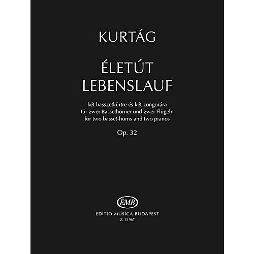Editio Musica Budapest Eletut Lebenslauf, Op. 32 (for 2 Basset-Horns and 2 Pianos) EMB Series Softcover by Gyorgy Kurtag