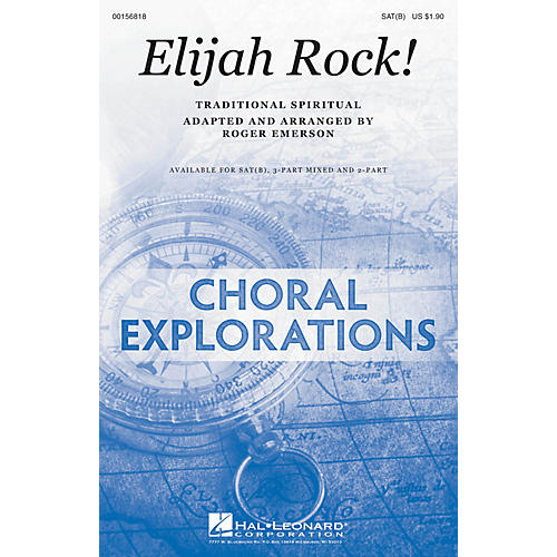 Hal Leonard Elijah Rock! SAT(B) arranged by Roger Emerson