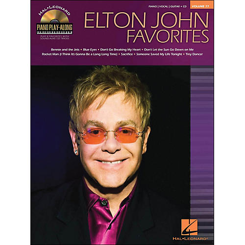 Hal Leonard Elton John Favorites - Piano Play-Along Volume 77 (CD/Pkg) arranged for piano, vocal, and guitar (P/V/G)