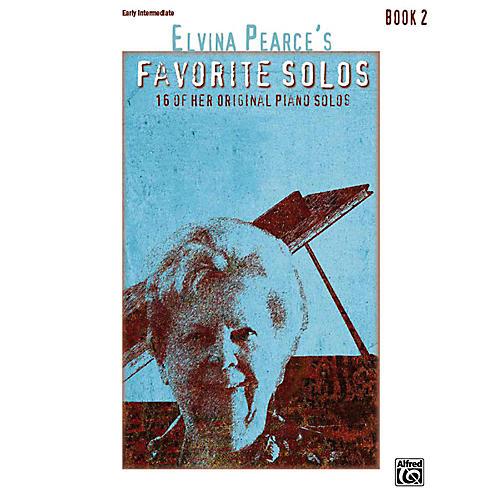Alfred Elvina Pearce's Favorite Solos, Book 2 Early Intermediate