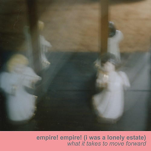 Alliance Empire Empire (I Was a Lonely Estate) - What It Takes to Move Forward