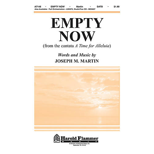 Shawnee Press Empty Now (from A Time for Alleluia) SATB composed by Joseph M. Martin