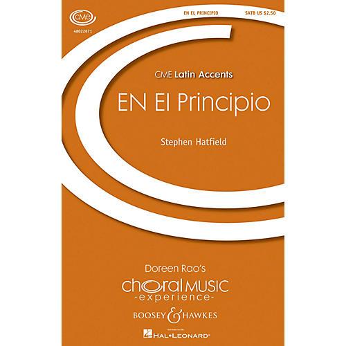 Boosey and Hawkes En El Principio (CME Latin Accents) SATB composed by Stephen Hatfield