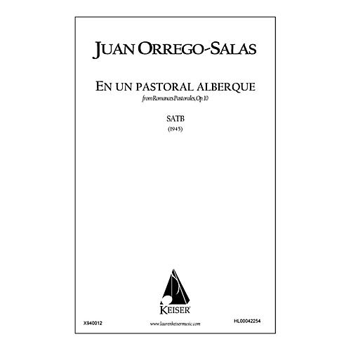 Lauren Keiser Music Publishing En Un Pastoral Albergue (from Romances Pastorales, Op. 10) SATB a cappella Composed by Juan Orrego-Salas