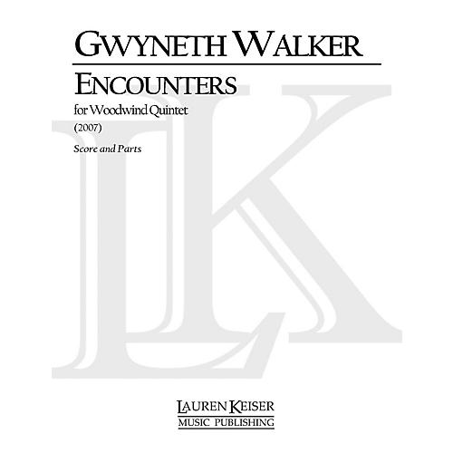 Lauren Keiser Music Publishing Encounters (for Woodwind Quintet) LKM Music Series by Gwyneth Walker