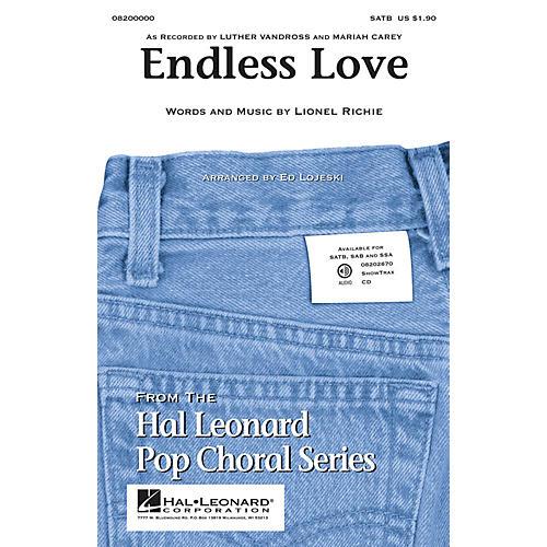 Hal Leonard Endless Love SATB arranged by Ed Lojeski
