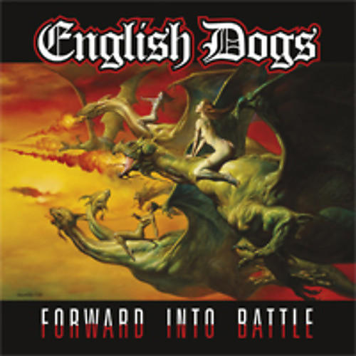 Alliance English Dogs - Forward Into Battle