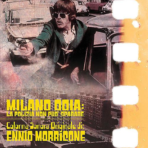 Alliance Ennio Morricone - Milano Odia: La Polizia Non Puo Sparare (Original Soundtrack)