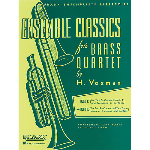 Hal Leonard Ensemble Classics Series Brass Quartets Vol 2 Two Cornets, Trombone, And 2nd Trombone