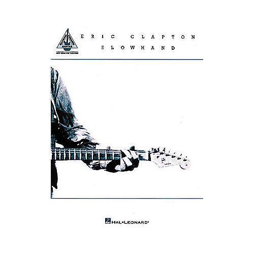 Hal Leonard Eric Clapton - Slowhand Guitar Book