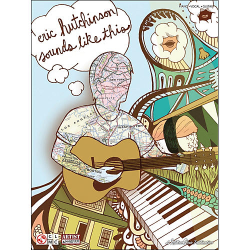 Cherry Lane Eric Hutchinson - Sounds Like This arranged for piano, vocal, and guitar (P/V/G)