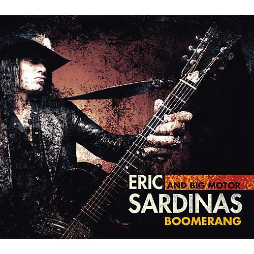Alliance Eric Sardinas & Big Motor - Boomerang