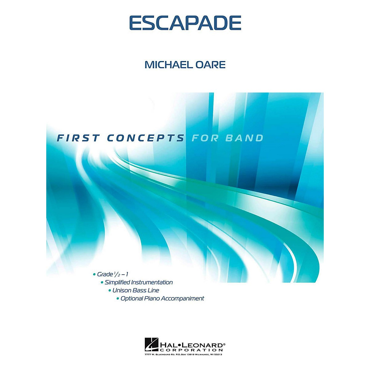 Hal Leonard Escapade - First Concepts Series Concert Band Level .5 to 1