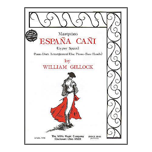 Willis Music Espana Cani - Marquino Later Intermediate Piano Duet by William Gillock