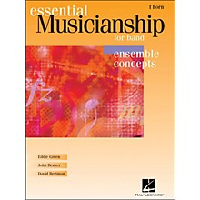 Hal Leonard Essential Musicianship for Band - Ensemble Concepts French Horn