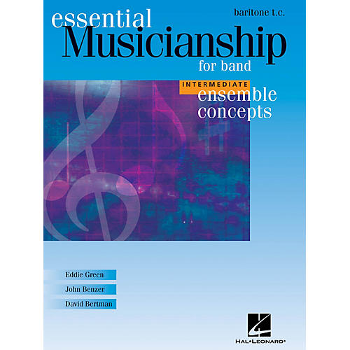 Hal Leonard Essential Musicianship for Band - Ensemble Concepts (Intermediate Level - Baritone T.C.) Concert Band