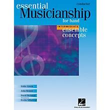 Hal Leonard Essential Musicianship for Band - Ensemble Concepts (Intermediate Level - Conductor) Concert Band