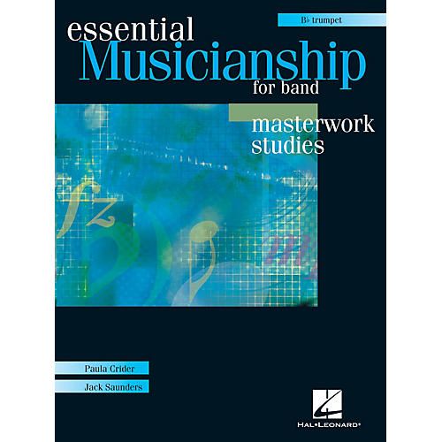Hal Leonard Essential Musicianship for Band - Masterwork Studies (Trumpet) Concert Band