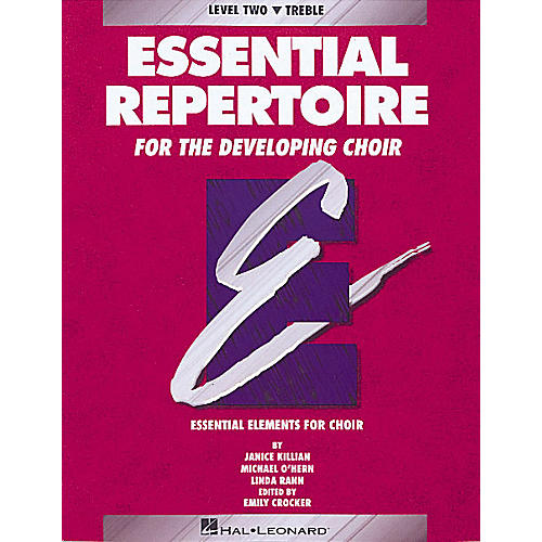 Hal Leonard Essential Repertoire for the Developing Choir Treble Perf/Acc CDs (2) Composed by Janice Killian