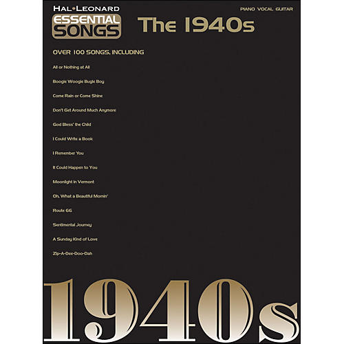 Hal Leonard Essential Songs - The 1940s arranged for piano, vocal, and guitar (P/V/G)