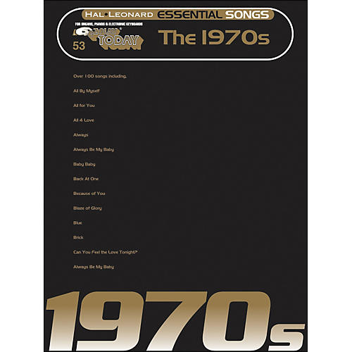 Hal Leonard Essential Songs - The 1970's E-Z Play 53