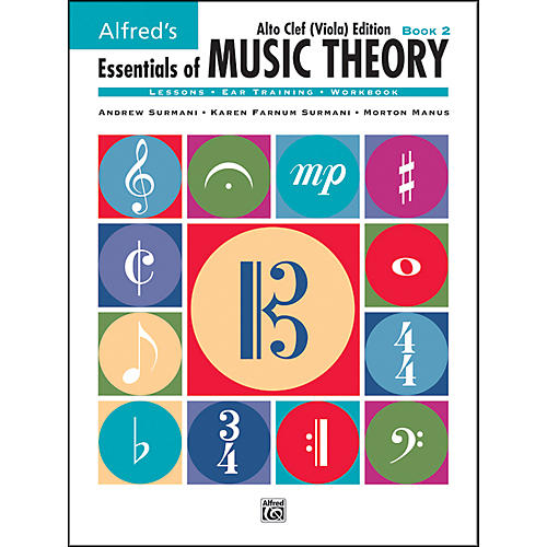 Alfred Essentials of Music Theory Book 2 Alto Clef (Viola) Edition Book 2 Alto Clef (Viola) Edition