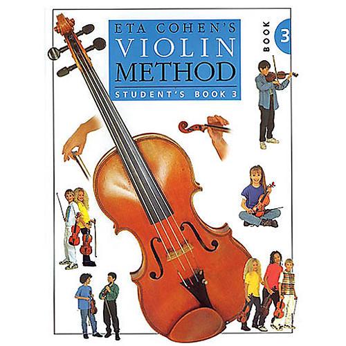 Music Sales Eta Cohen: Violin Method Book 3 - Student's Book Music Sales America Series