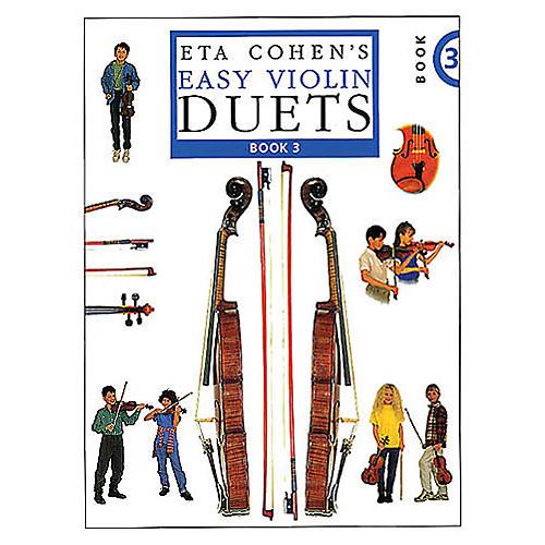 Novello Eta Cohen's Easy Violin Duets - Book 3 (Cohen Violin Method) Music Sales America Series