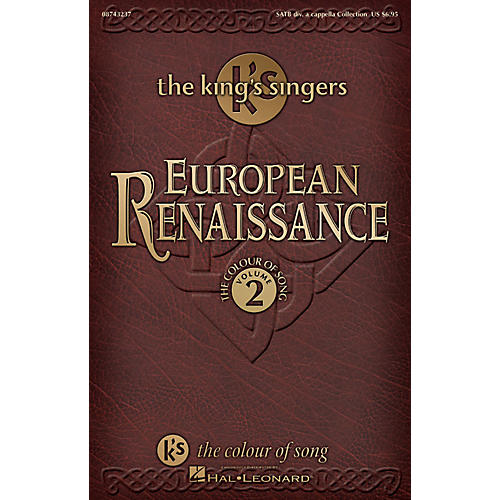 Hal Leonard European Renaissance (Collection - The Colour of Song, Vol. 2) SATB A Cappella by The King's Singers