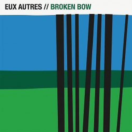 Alliance Eux Autres - Broken Bow