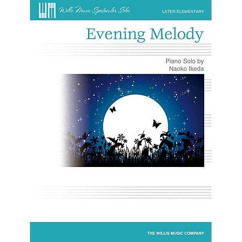 Willis Music Evening Melody (Later Elem Level) Willis Series by Naoko Ikeda