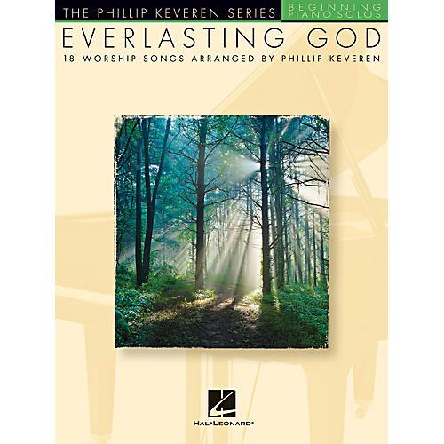 Hal Leonard Everlasting God - 18 Worship Songs Arranged By Phillip Keveren for Beginning Piano Solo