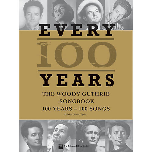 Hal Leonard Every 100 Years: The Woody Guthrie Songbook P/V/G