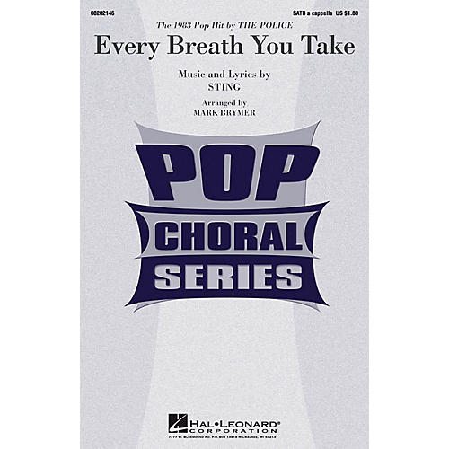 Hal Leonard Every Breath You Take SATB a cappella by Police arranged by Mark Brymer