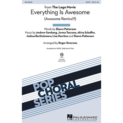 Hal Leonard Everything Is Awesome (from The Lego Movie) SATB arranged by Roger Emerson