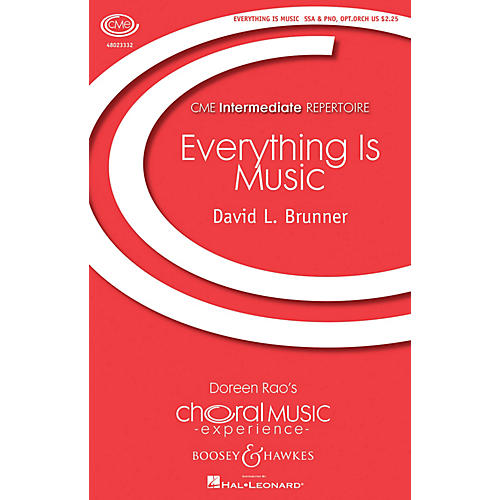 Boosey and Hawkes Everything Is Music (CME Intermediate) SSA composed by David Brunner