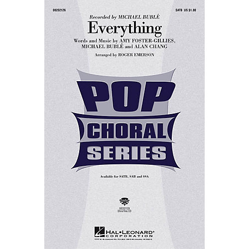 Hal Leonard Everything SATB by Michael Bublé arranged by Roger Emerson