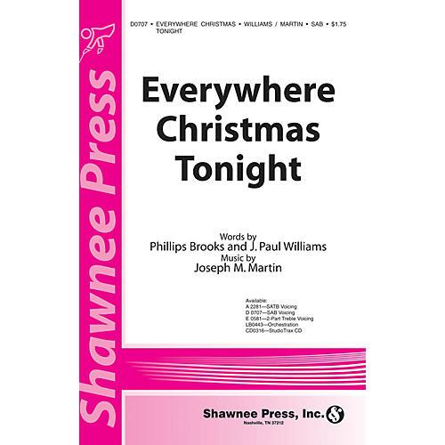 Shawnee Press Everywhere Christmas Tonight SAB composed by J. Paul Williams