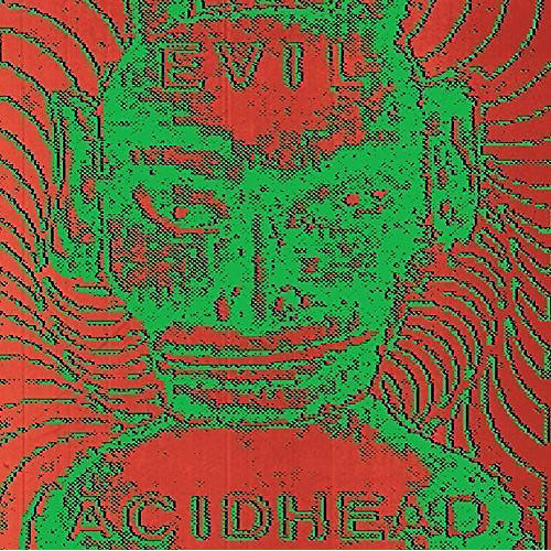 Alliance Evil Acidhead - In the Name of All That Is Unholy
