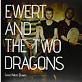 Alliance Ewert & the Two Dragons - Good Man Down thumbnail